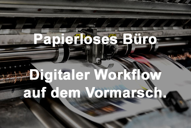 Papierloses Büro - Digitaler Workflow